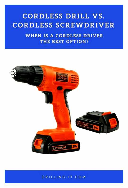 What Is The Difference Between A Cordless Drill And A Screwdriver